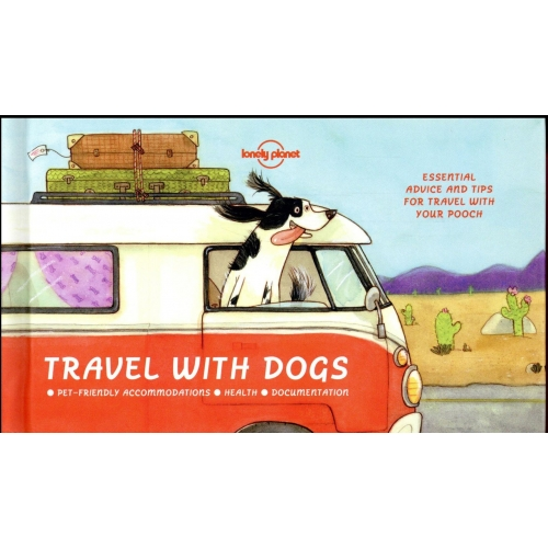 Travel with Dogs - Pet-friendly Accomodations - Health - Documentation