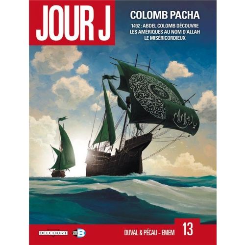 Jour J Tome 13 - Colomb Pacha