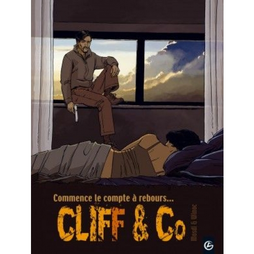 Cliff and Co Tome 3 - Commence le compte à rebours