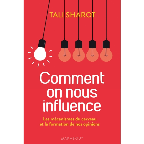 Comment on nous influence