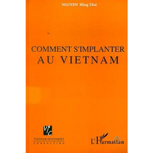 Comment s'implanter au Vietnam
