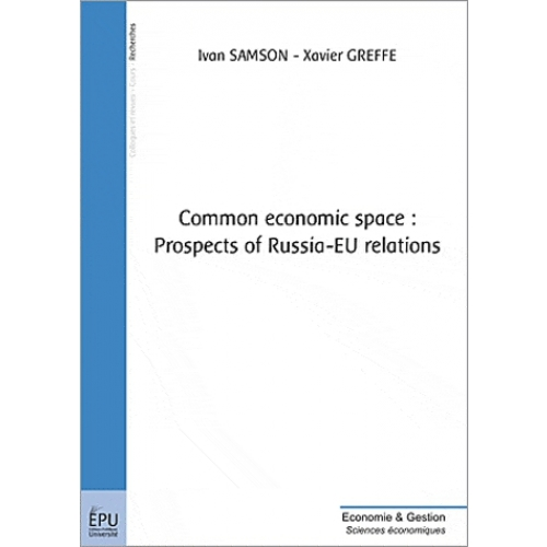 Common economic space : prospects of Russia-EU relations