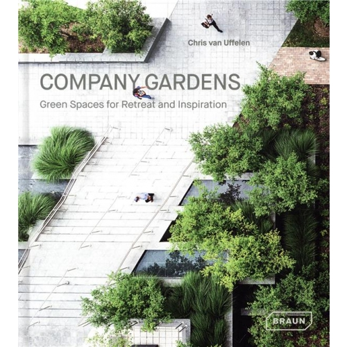Company Gardens - Green Spaces for Retreat and Inspiration