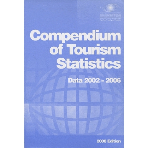 Compendium of tourism statistics - Data 2002-2006