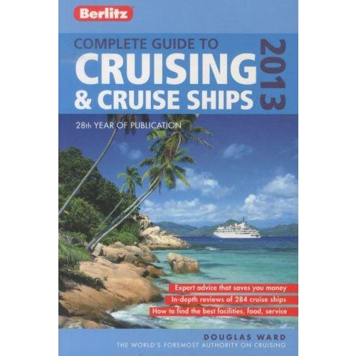 Complete Guide to Cruising and Cruise Ships