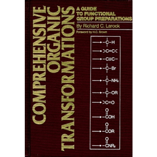 COMPREHENSIVE ORGANIC TRANSFORMATIONS. A guide to functional group preparations