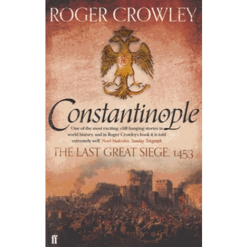 Constantinople - The Last Great Siege, 1453