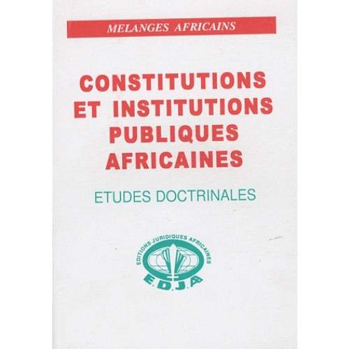 Constitutions et institutions publiques africaines