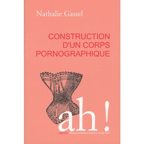 Construction d'un corps pornographique
