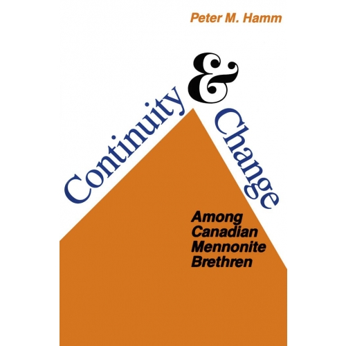 Continuity and Change Among Canadian Mennonite Brethren