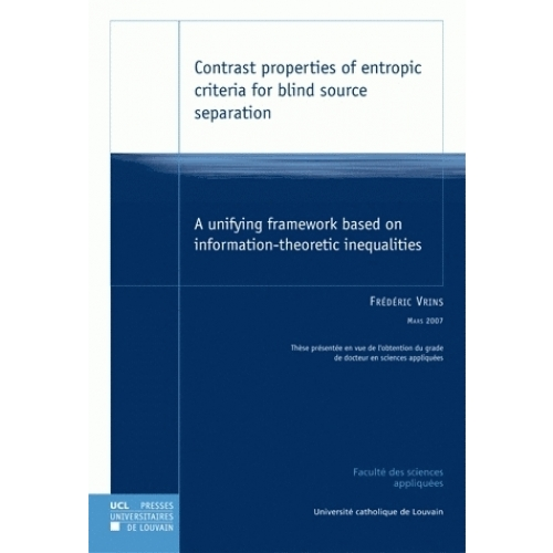 Contrast properties of entropic criteria for blind source separation - A unifying framework based on information-theoretic inequalities