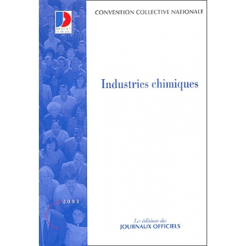 Convention collective nationale n° 3108 : Industries chimiques