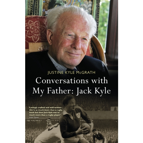 Conversations with My Father: Jack Kyle