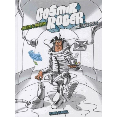 Cosmik Roger Intégrale Tome 2