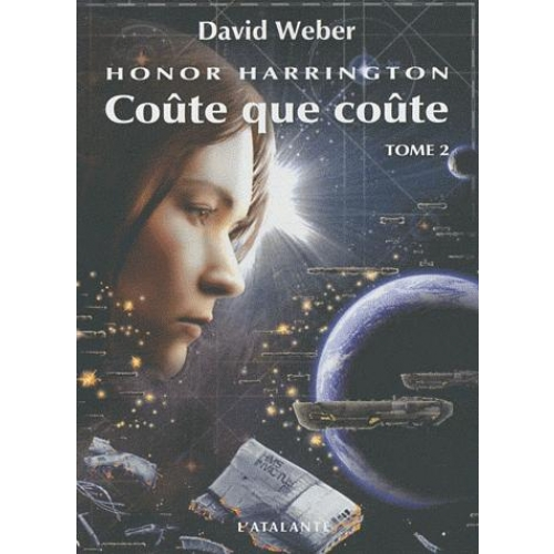 Honor Harrington Tome 2 - Coûte que coûte