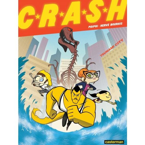 CRASH (Tome 1) - Tsunamy City