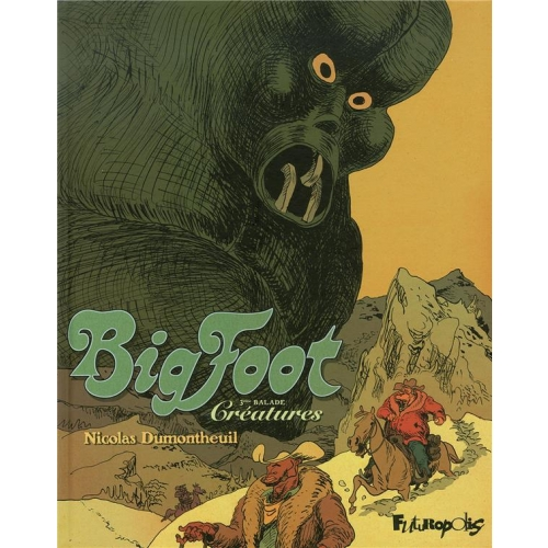 Big Foot Tome 3 - Créatures