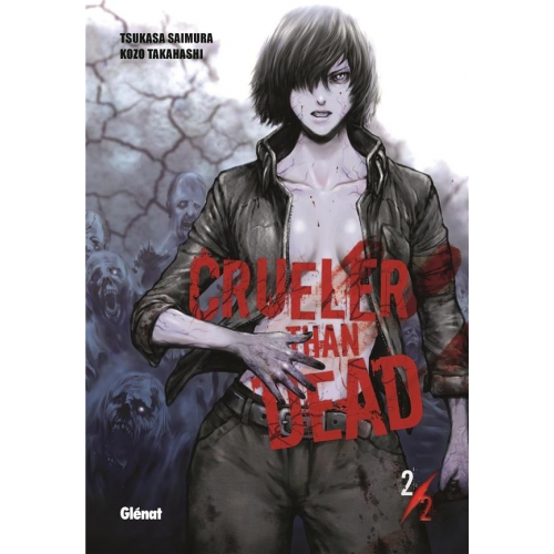 Crueler than dead Tome 2