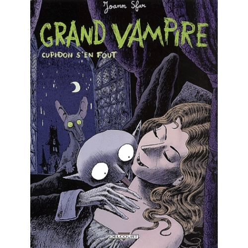 Grand Vampire Tome 1 - Cupidon s'en fout