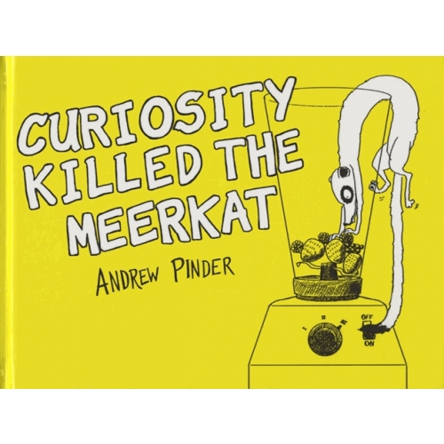 Curiosity Killed the Meerkat