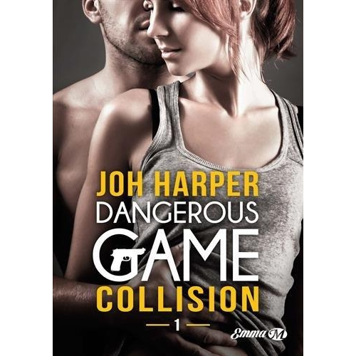 Dangerous Game Tome 1 - Collision