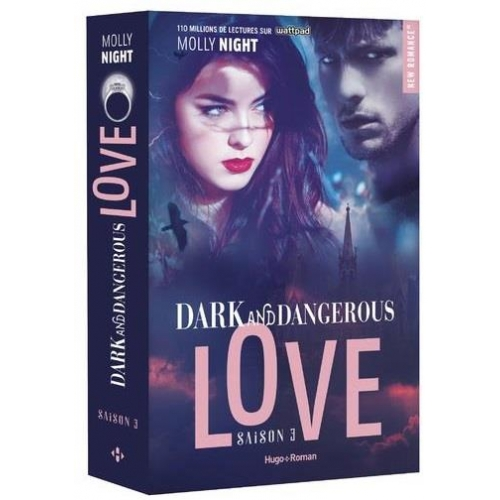 Dark and Dangerous Love Tome 3
