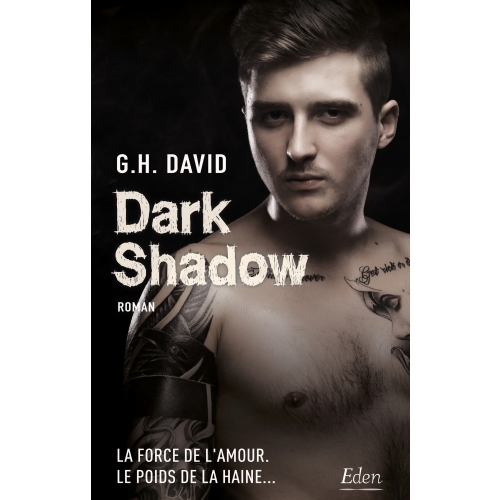 Dark shadow