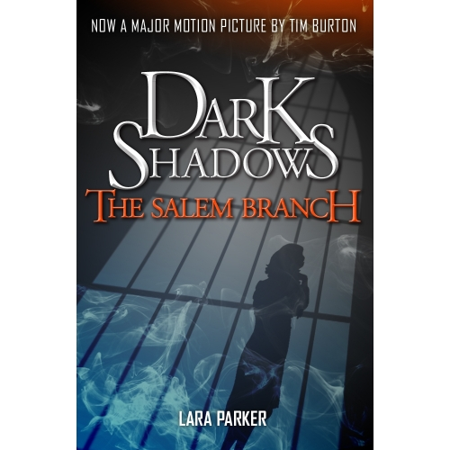 Dark Shadows 2: The Salem Branch