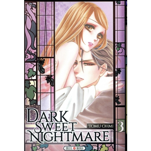Dark sweet nightmare Tome 3