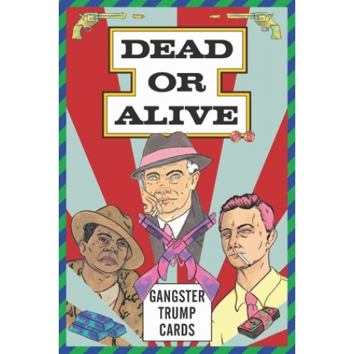 Dead or alive gangster trump cards