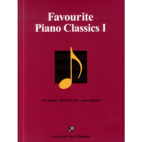 Favourite Piano classics I - Oeuvres pour piano - Partition