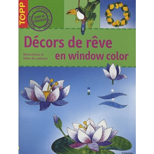 Décors de rêve en window color