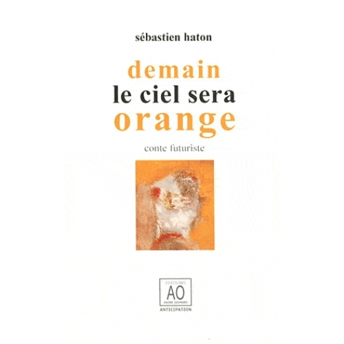 Demain le ciel sera orange