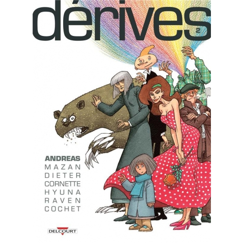 Dérives Tome 2
