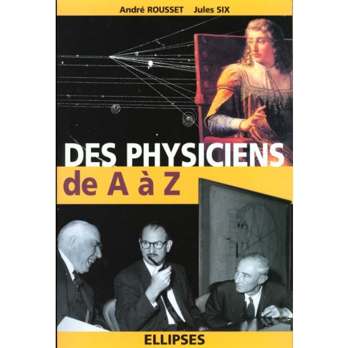 Des physiciens de A à Z