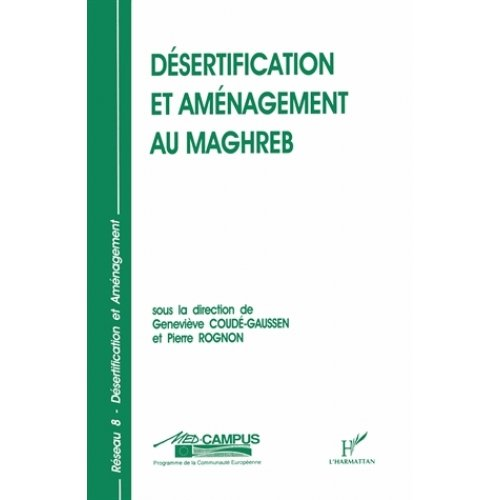DESERTIFICATION ET AMENAGEMENT AU MAGHREB