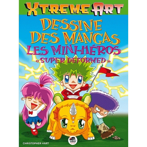 "Dessine des mangas - Les mini-héros ""super deformed"""
