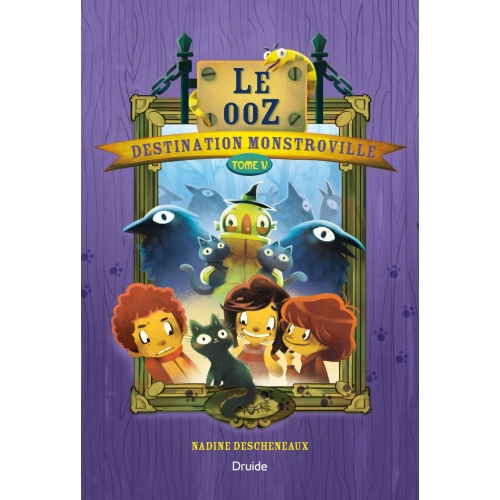 Destination Monstroville, Tome V - Le ooZ