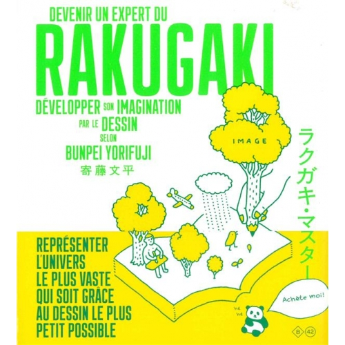 Devenir un expert du rakugaki - Développer son imagination par le dessin