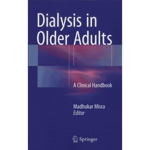 Dialysis in Older Adults - A Clinical Handbook