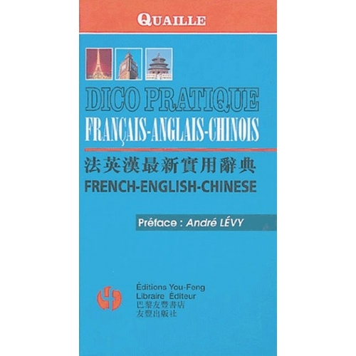 Dico pratique Quaille français-anglais-chinois/french-english-chinese