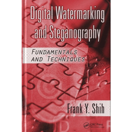 Digital Watermarking and Steganography - Fundamentals and Techniques