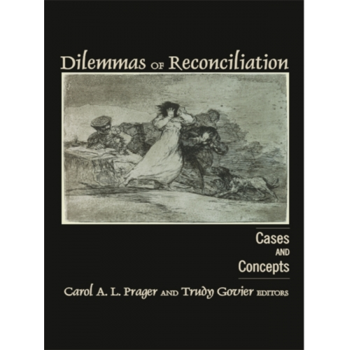 Dilemmas of Reconciliation