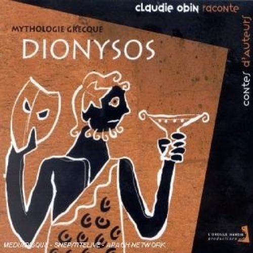 Dionysos. Mythologie grecque, CD Audio