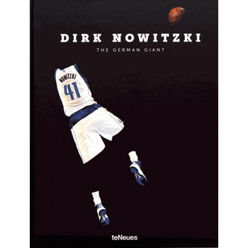Dirk Nowitzki - The German Giant