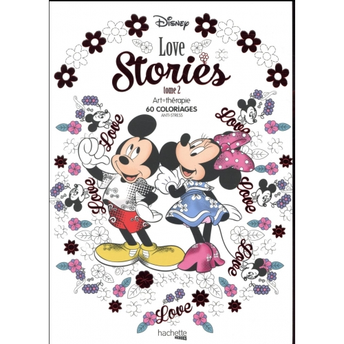 Disney Love Stories Tome 2 60 Coloriages Anti Stress