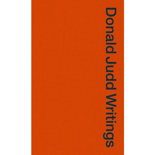Donald Judd Writings 1958-1993