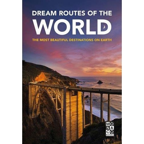 DREAM ROUTES OF THE WORLD