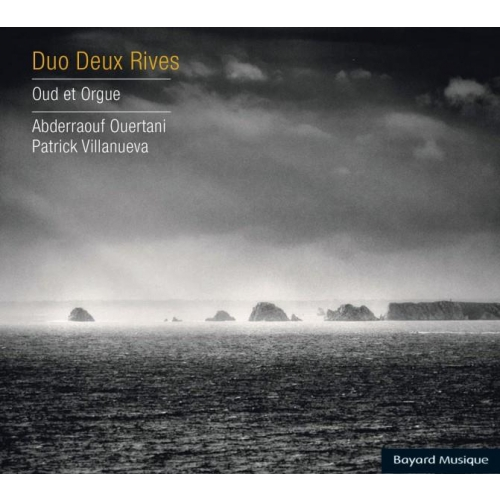 DUO DEUX RIVES - OUD ET ORGUE