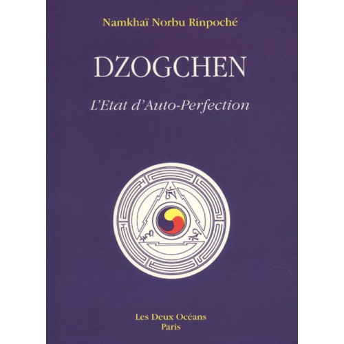 Dzogchen - L'état d'auto-perfection
